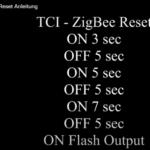 Zigbee Geräte von TCI zurücksetzen
